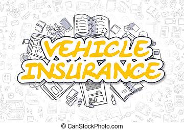 Vehicle Insurance - Cartoon Yellow Text. Business Concept.