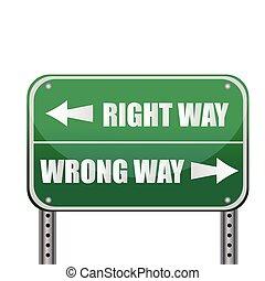 vej, sign:, rigtig vej, /, forkert vej