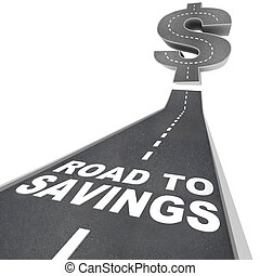 vej, til, besparelserne, dollar tegn, frelser penge,...