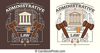vektor, administrativ, gesetz, illustration., braun weiß, vergegenwärtigung, mit, hammer, gerichtsgebäude, gerechtigkeit skala, und, wahrheit, book., autorität, und, regierung, symbol.