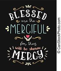 vektor, irgalmas, áldott, tervezés, beatitudes, kéz, nyomdai, művészet, poszter, felirat