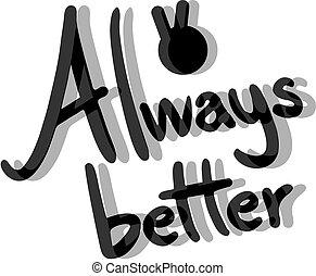 vencedor, always