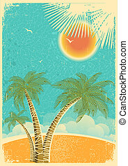 vendange, nature, île tropicale, et, mer, fond, à, soleil, et, paumes, sur, vieux, papier, texture.vector, couleur, illustration