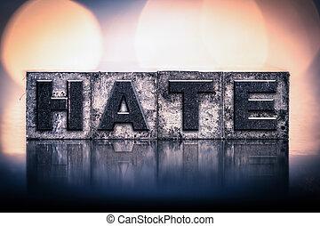 vendemmia, concetto, odio, letterpress, tipo