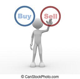 vendere, comprare, o