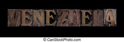 Venezuela in old wood type