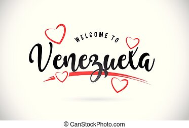 Venezuela Welcome To Word Text with Handwritten Font and Red Love Hearts.