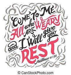 venga, a, mí, todos, quién, ser, cansado, biblia, cita