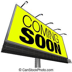 venir, bientôt, panneau affichage, announces, nouveau,...