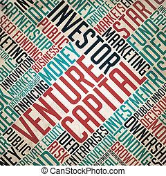 Venture Capital Background - Grunge Wordcloud Concept.