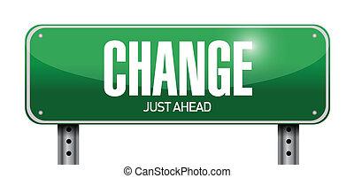 veranderen, ontwerp, straat, illustratie, meldingsbord