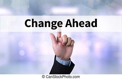 veranderen, vooruit
