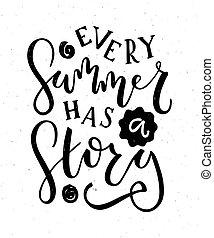 """verano, story"""", texto, logotype, mano, """"every, sketched, ..."""
