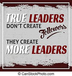 verdadeiro, líderes