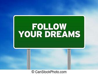 verde, muestra del camino, -, seguir, su, sueños