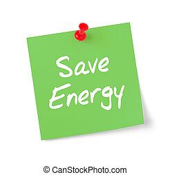 verde, nota papel, com, texto, salvar, energia