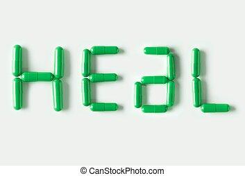 verde, píldoras, cápsulas, en forma, de, palabra, heal., vida, concepto, isolated.