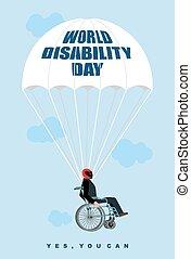 verden, udygtigheder, day., mand, ind, wheelchair, går, derned, på, parachute., disabled, ind, beskyttende, hjælm, flies., ja, du, can., plakat, by, internationale, dag, i, disabled, persons.