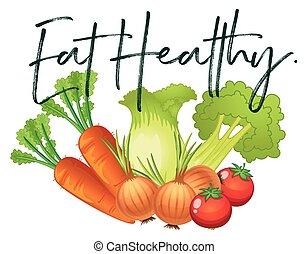 verduras frescas, y, frase, coma sano
