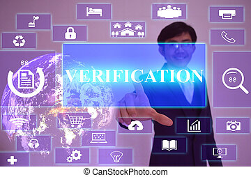 Verification concept  presented by  businessman touching on  virtual  screen ,image element furnished by NASA