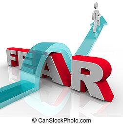 veroveren, jouw, vrees, -, het springen klaar, woord, om te, slaan, vrees