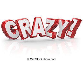 verrückt, verrückt, wort, verrücktheit, idee, albern, wild,...