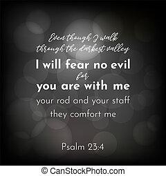 vers, nem, 23, biblia, psalmus, félelem, akar, rossz