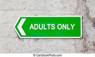 vert, seulement, -, adultes, signe