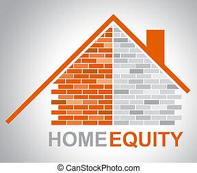 vertegenwoordigt, activa, waarde, billijkheid, thuis, eigendom