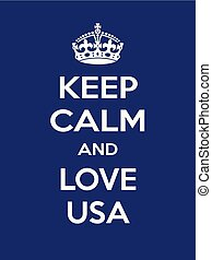 Vertical rectangular blue-white motivation the love on usa poster based in vintage retro style Keep clam