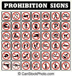 very important Prohibition sign collection