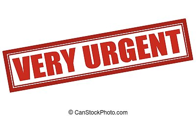 Very urgent - Rubber stamp with text very urgent inside,...
