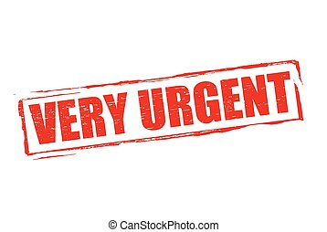 Very urgent - Rubber stamp with word very urgent inside,...
