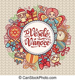 Vesele Vanoce. Christmas message. Lettering composition with...