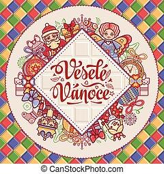 Vesele Vanoce. Vector. Czech language. Warm - Vesele Vanoce....