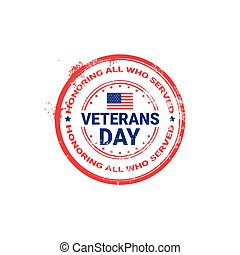 Veteran Day Grunge Rubber Stamp On White Background, Usa...