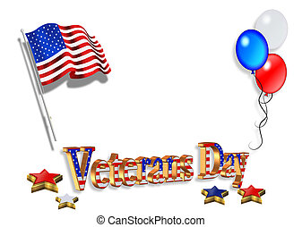 Veterans Day Background 3D - Illustration composition for...