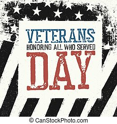 Veterans day logo on black and white american flag background.