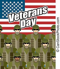 Veterans Day. United States military against backdrop of American flag. Patriotic vector illustration for  heroes of countrys national holiday. Soldiers in military gear