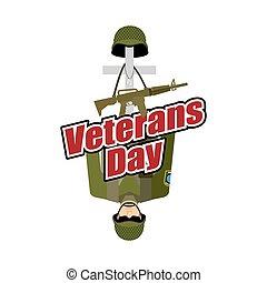 Veterans Day. US Army soldier and war heros grave. Cross and soldiers helmet. Illustration for patriotic celebration of America.