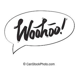 vetorial, bolha, texto, woohoo, fundo, mensagem