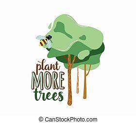 vettore, amichevole, isolato, eco, lifestyle., text., tipo, legno, bianco, più, pianta, manifesto, citazione, ecologia, illustrazione, motivazionale, verde, alberi., ape