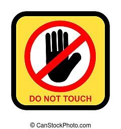 vettore, non, semplice, isolato, bianco, proibizione, favore, tocco, segno