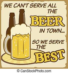 vi, can't, betjene, al, den, øl, plakat