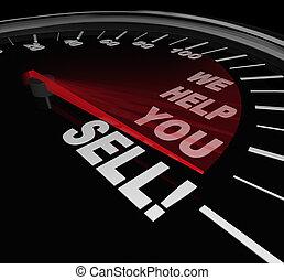 vi, hjälp, dig, sälja, hastighetsmätare, försäljningarna,...