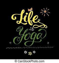 vida, é, ioga, inspirational, inscription.