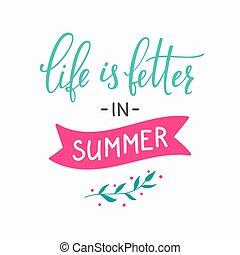 vida, é, melhor, em, verão, lettering