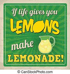 vida, cartel, marca, limonada, retro, limones, usted, da, si