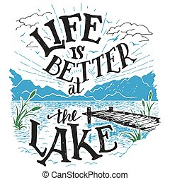 vida, es, mejor, en, el, lago, hand-lettering, señal