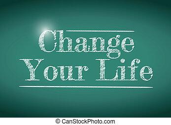 vida, escrito, chalkboard., mensagem, seu, mudança